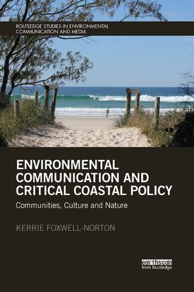 Environmental Communication and Critical Coastal Policy: Communities, Culture and Nature book cover