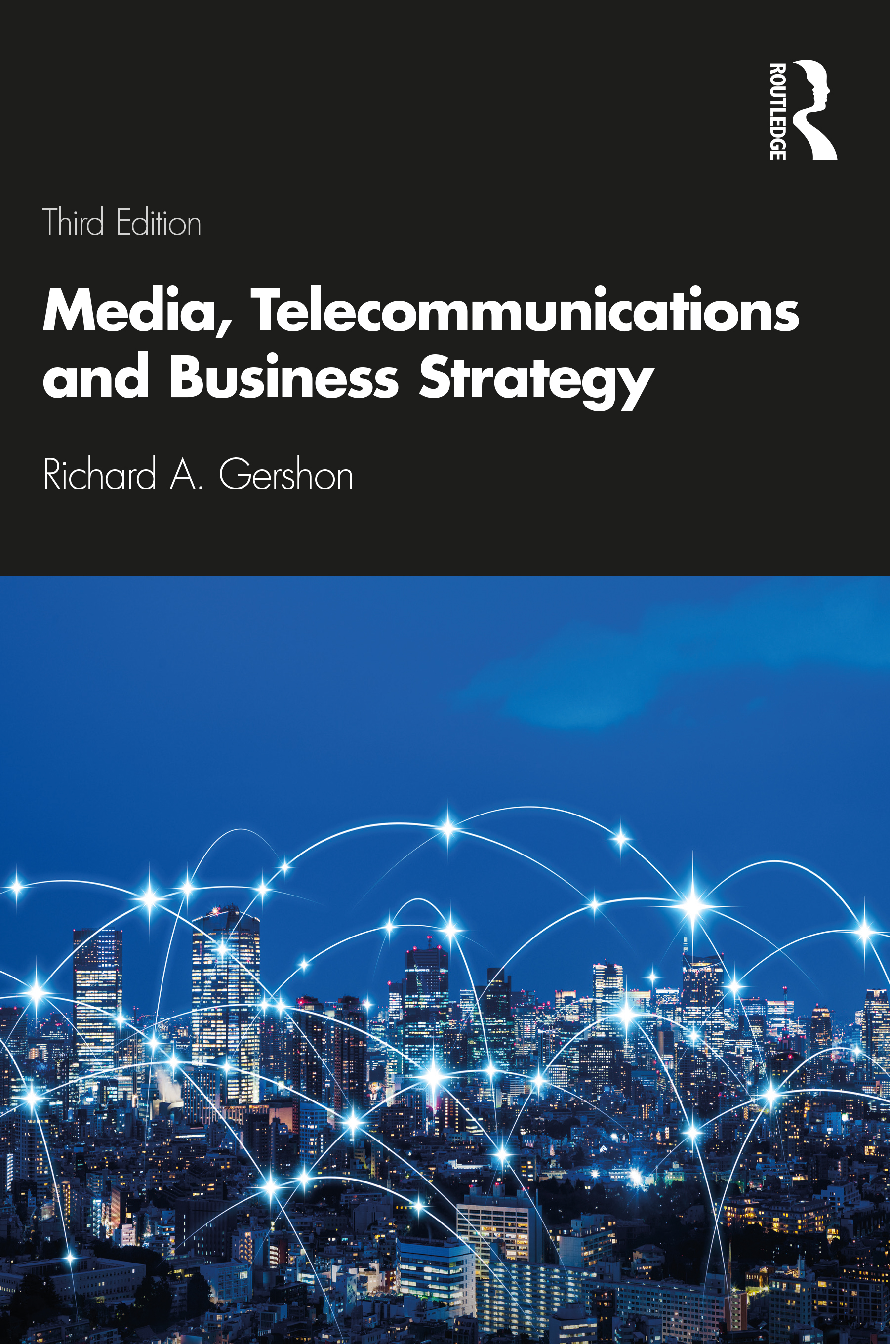 Media, Telecommunications and Business Strategy