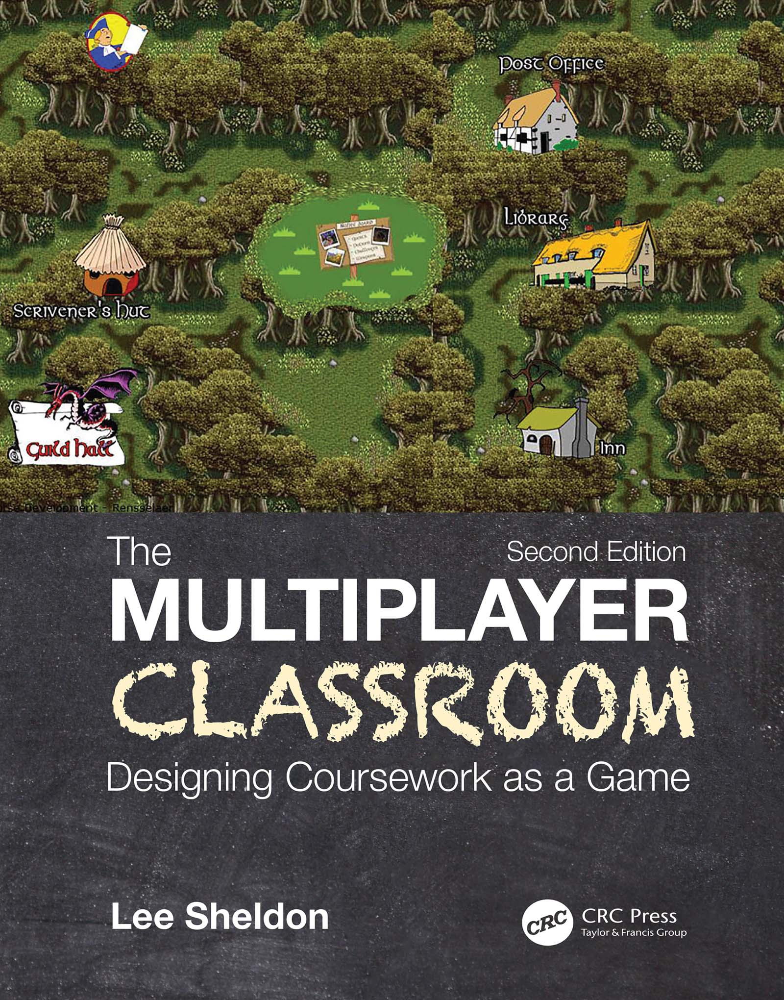 The Multiplayer Classroom: Designing Coursework as a Game book cover