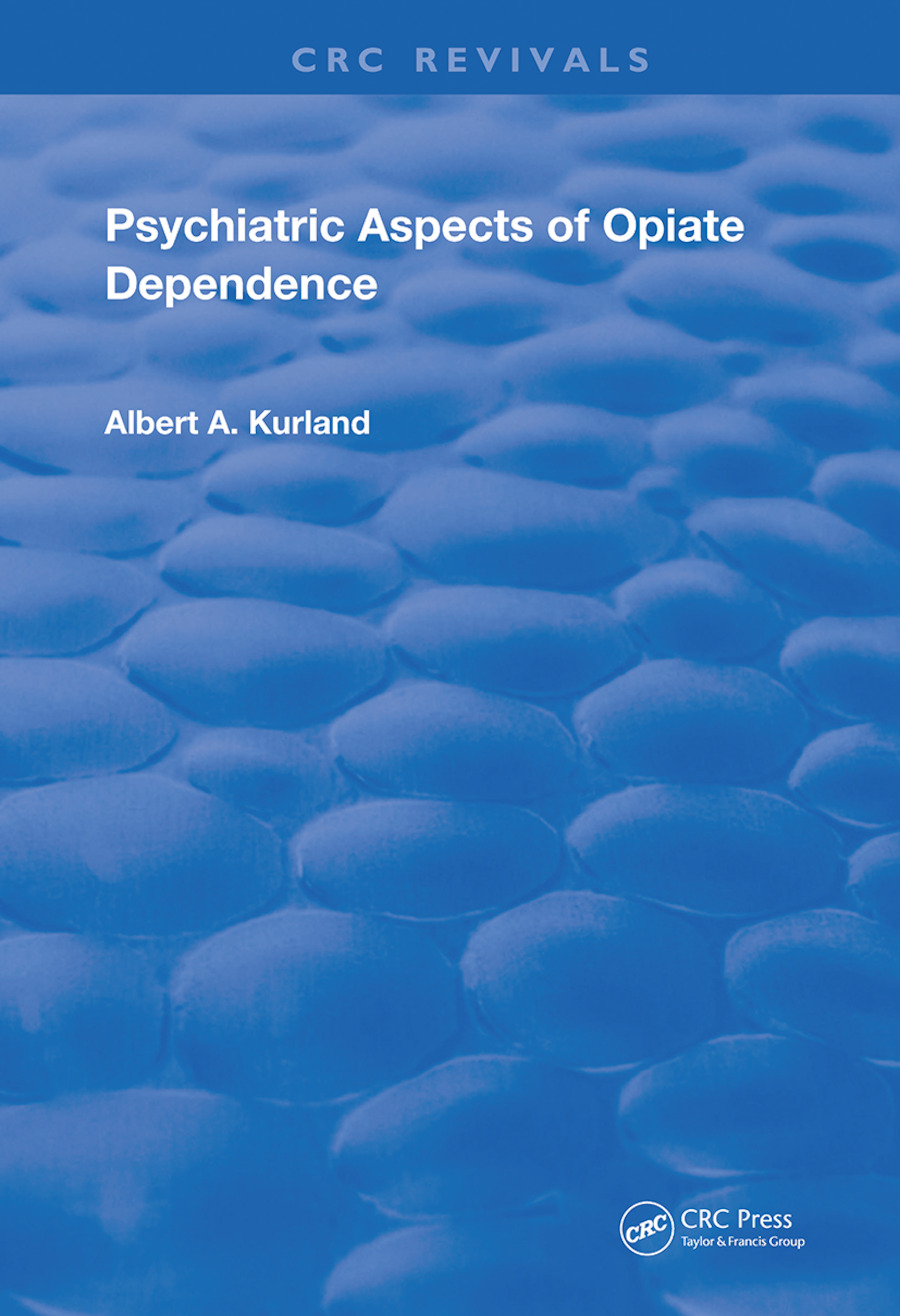 Psychiatric Aspects of Opiate Dependence book cover