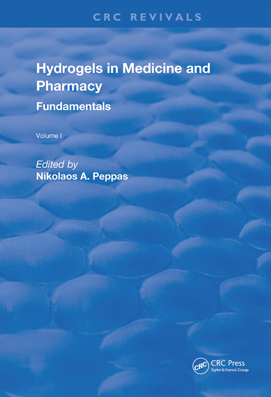 Hydrogels in Medicine and Pharmacy: Fundamentals book cover