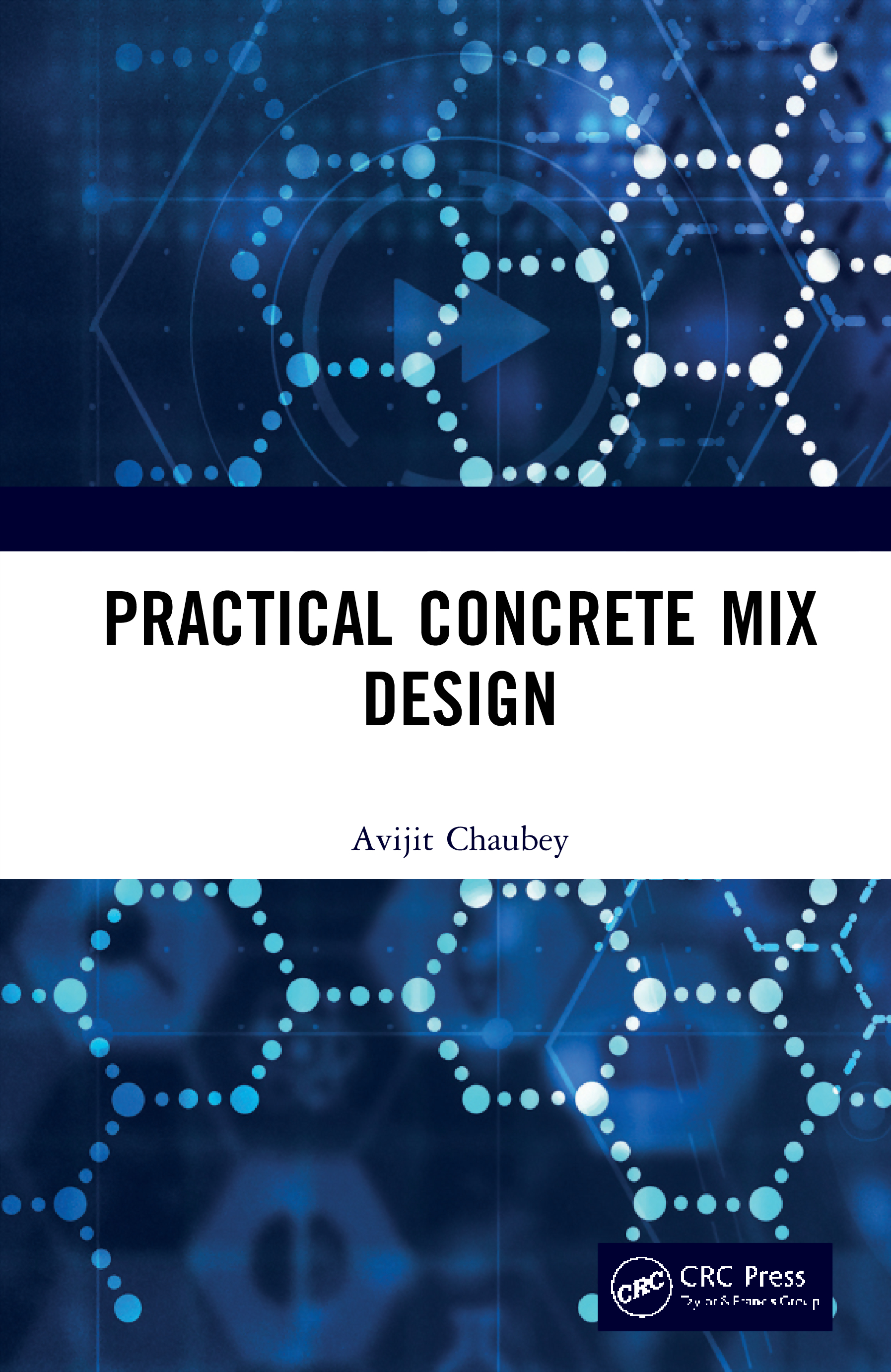 Practical Concrete Mix Design book cover