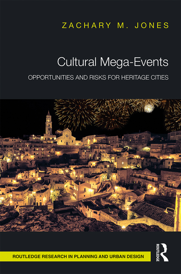 Cultural Mega-Events: Opportunities and Risks for Heritage Cities book cover