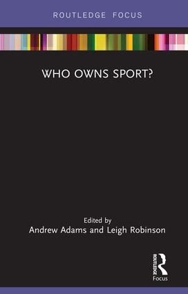 Who Owns Sport? book cover