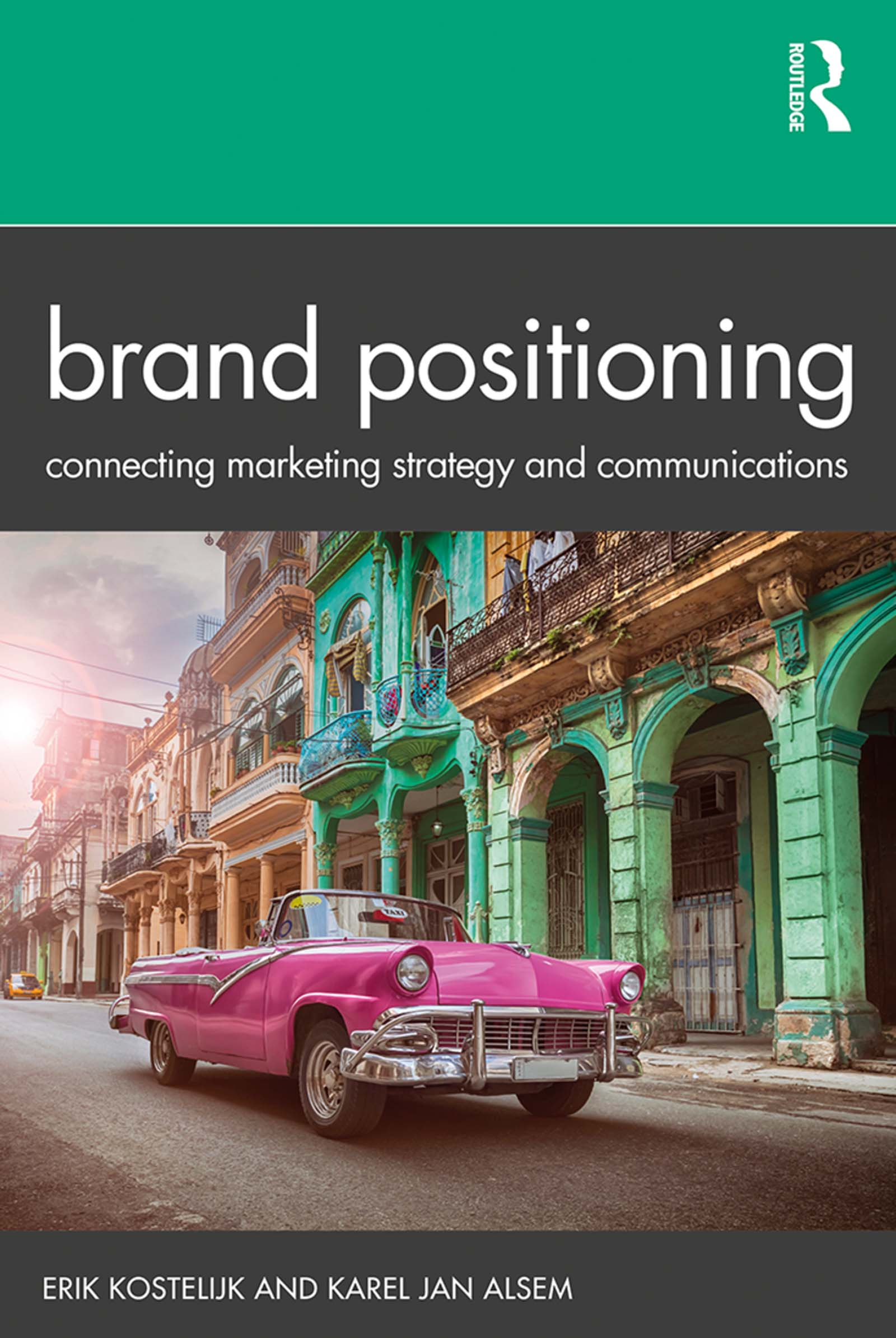 Brand Positioning: Connecting Marketing Strategy and Communications, 1st Edition (Hardback) book cover