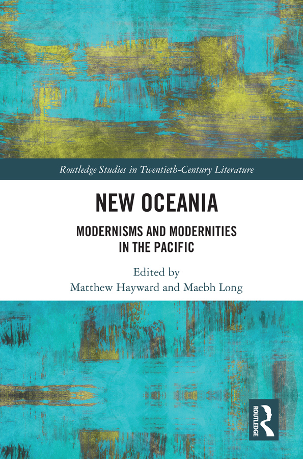 New Oceania: Modernisms and Modernities in the Pacific, 1st Edition (Hardback) book cover