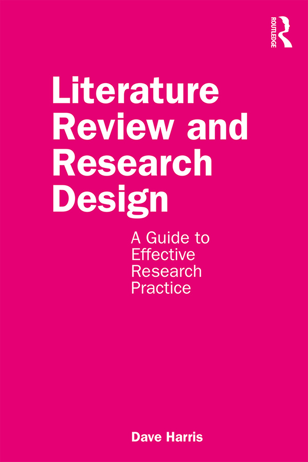 Literature Review and Research Design: A Guide to Effective Research Practice book cover