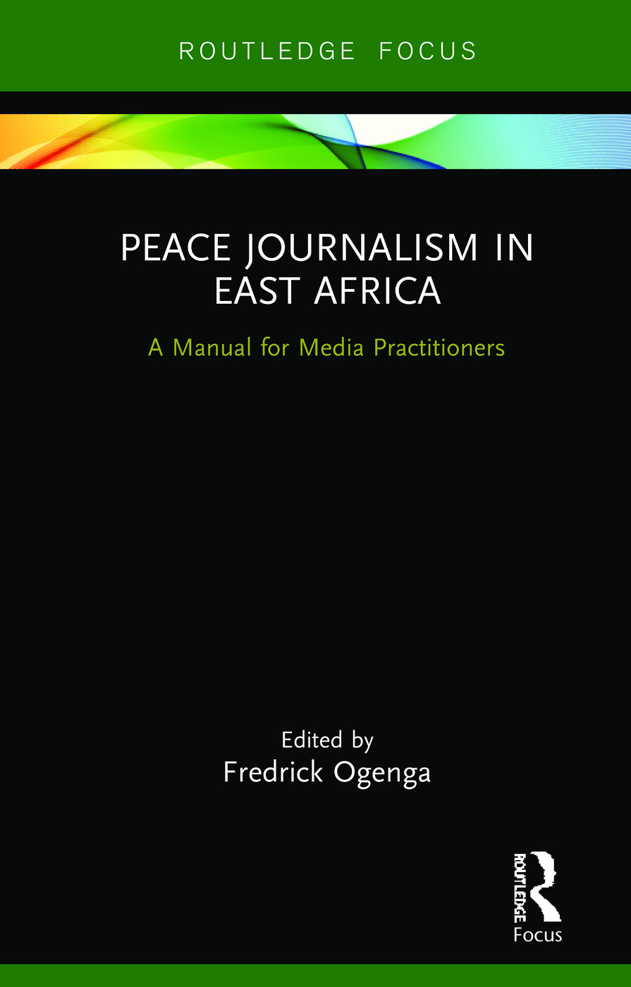 Peace Journalism in East Africa: A Manual for Media Practitioners book cover