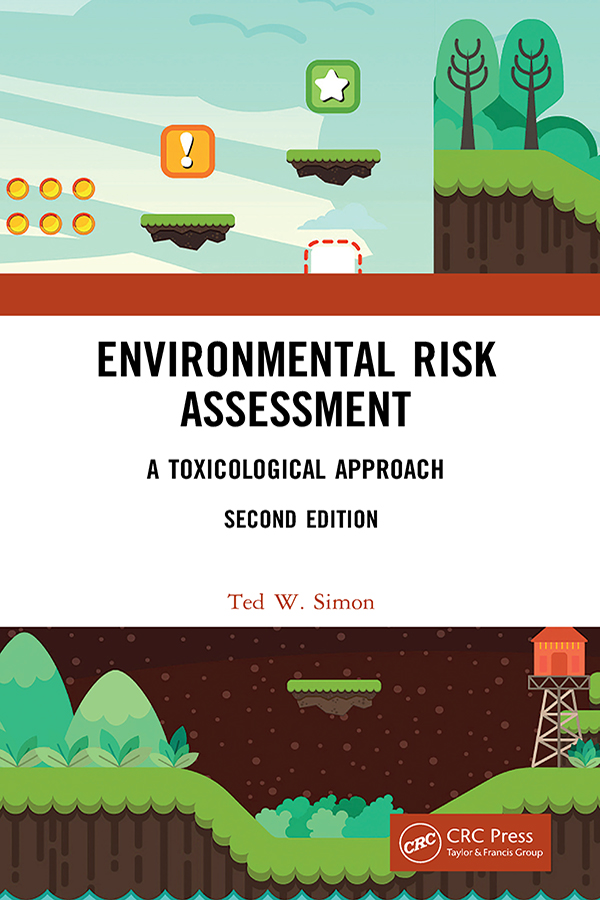 Environmental Risk Assessment: A Toxicological Approach book cover