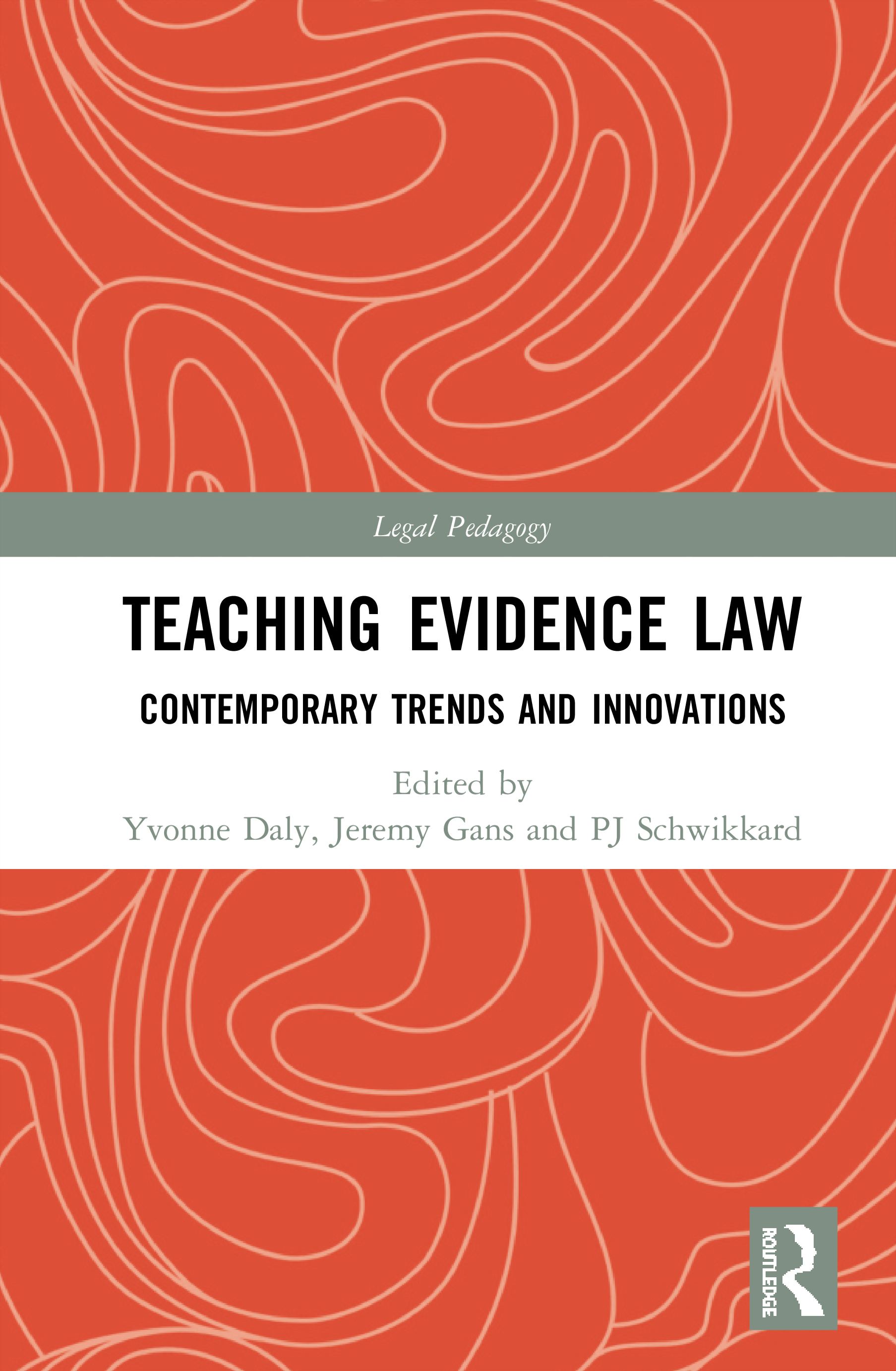 Teaching Evidence Law: Contemporary Trends and Innovations book cover