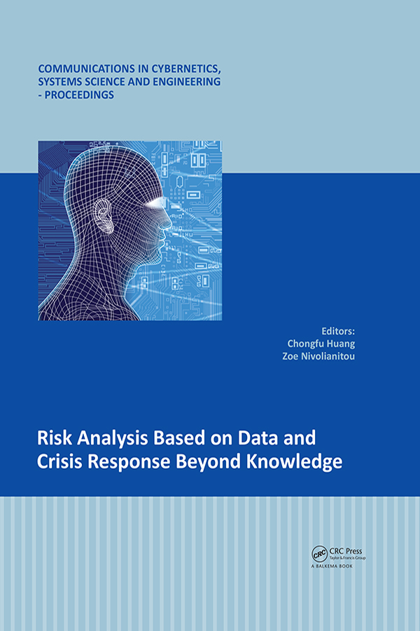 Risk Analysis Based on Data and Crisis Response Beyond Knowledge: Proceedings of the 7th International Conference on Risk Analysis and Crisis Response (RACR 2019), October 15-19, 2019, Athens, Greece book cover
