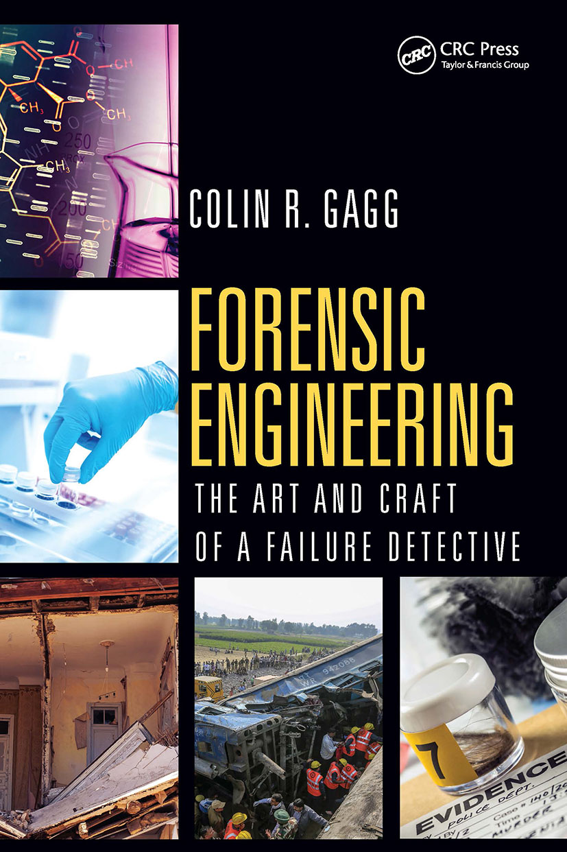 Forensic Engineering:: The Art and Craft of A Failure Detective book cover