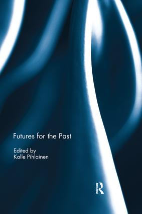 Futures for the Past: 1st Edition (Paperback) book cover