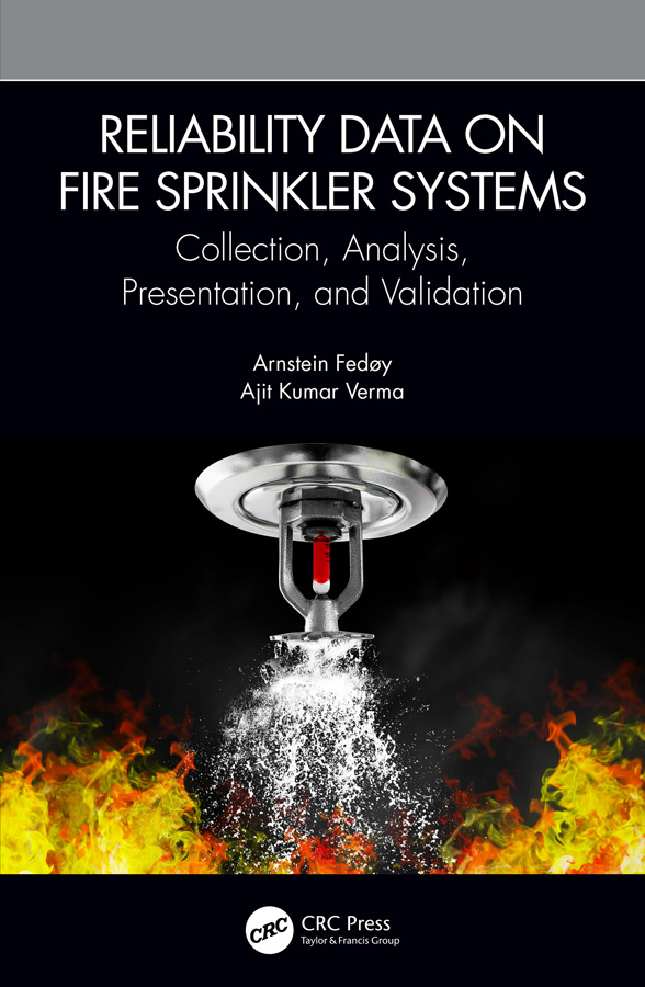 Reliability Data on Fire Sprinkler Systems: Collection, Analysis, Presentation, and Validation book cover