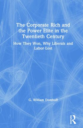 The Corporate Rich and the Power Elite in the Twentieth Century