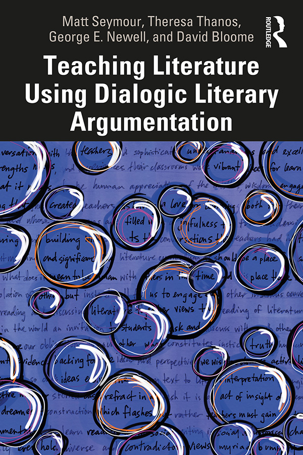 Teaching Literature Using Dialogic Literary Argumentation book cover