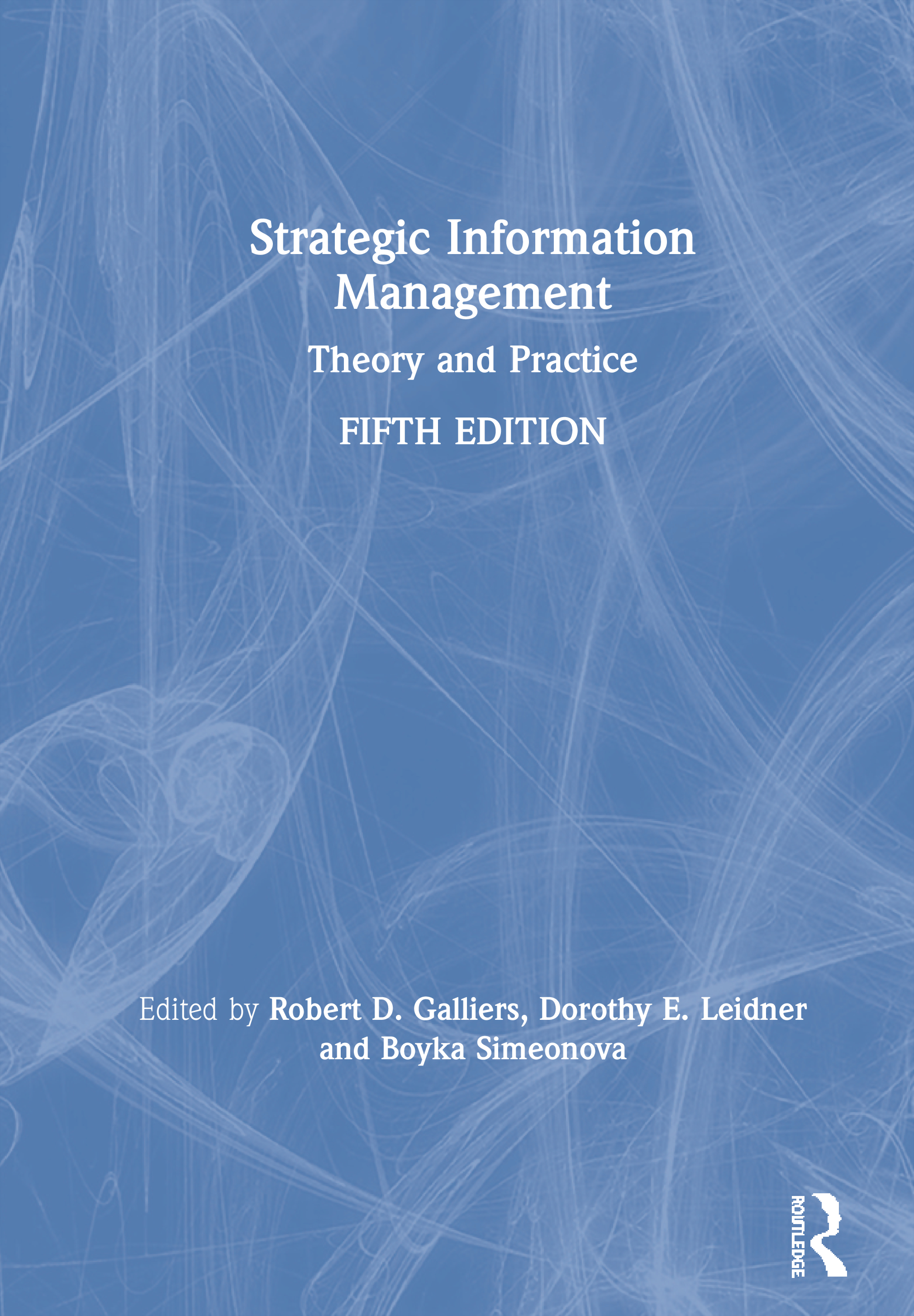 Strategic Information Management: Theory and Practice book cover