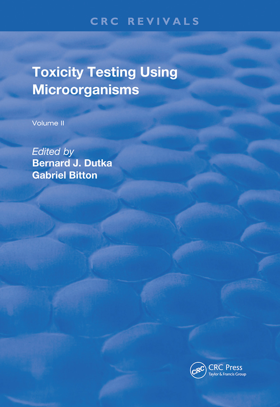 Toxicity Testing Using Microorganisms: 1st Edition (Hardback) book cover
