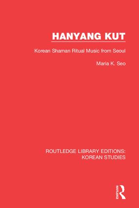 Hanyang Kut: Korean Shaman Ritual Music from Seoul book cover
