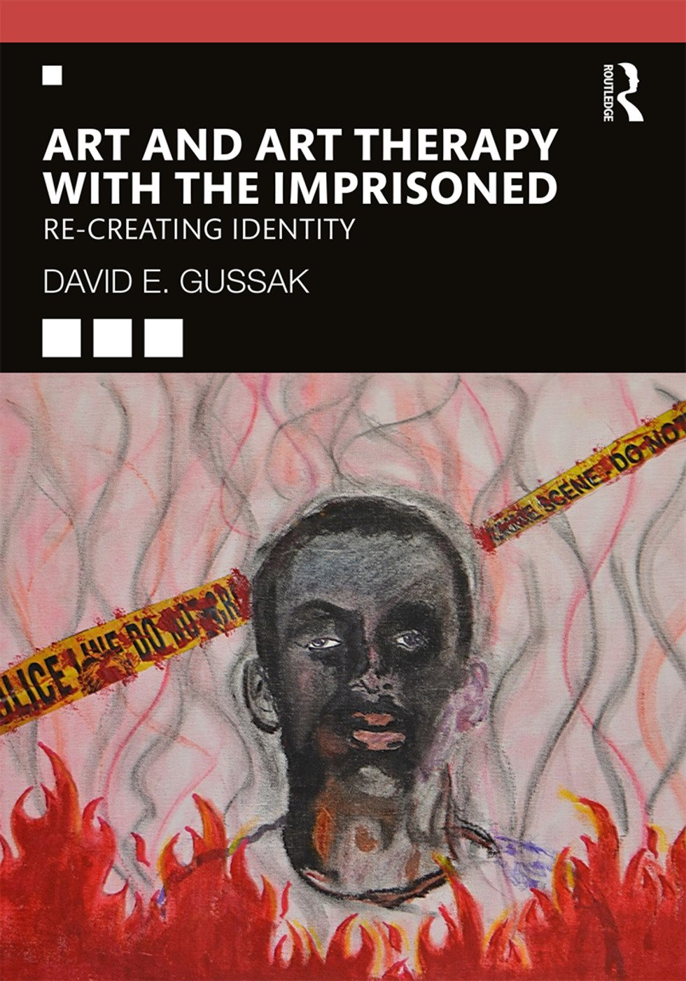 Art and Art Therapy with the Imprisoned: Re-Creating Identity, 1st Edition (Paperback) book cover