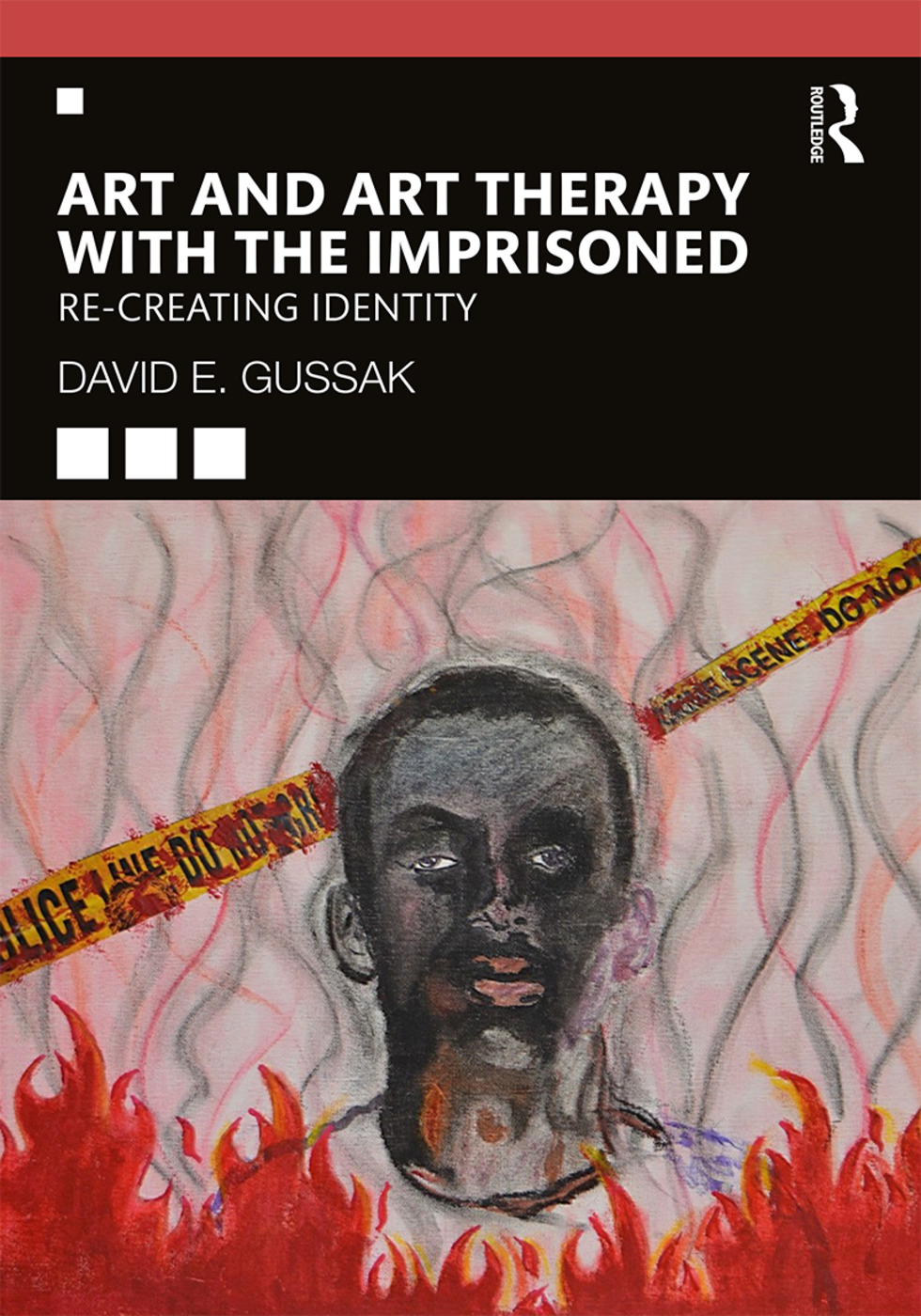 Art and Art Therapy with the Imprisoned: Re-Creating Identity book cover