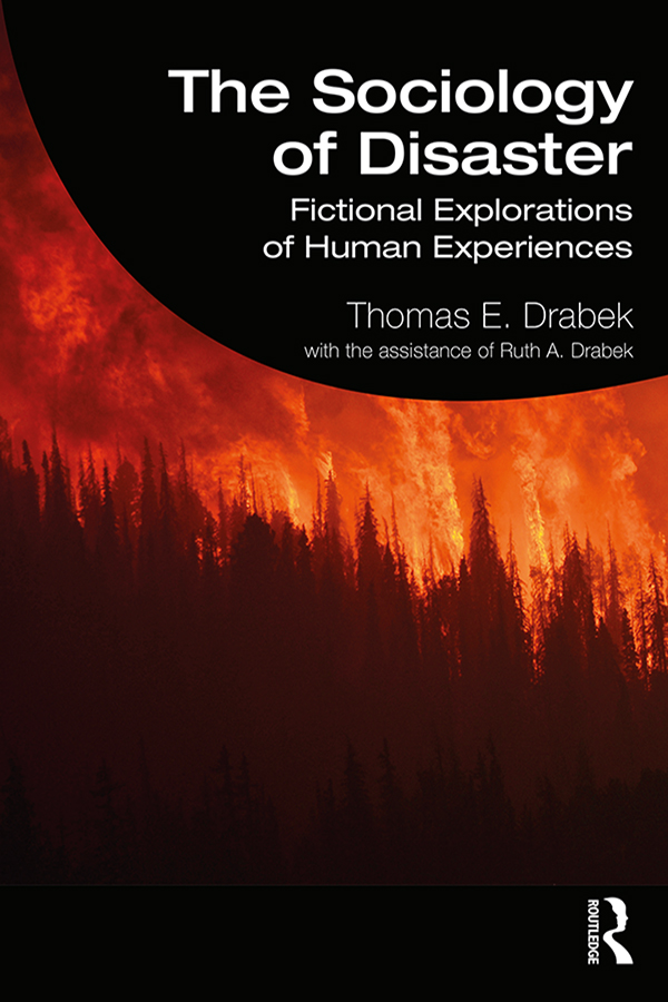 The Sociology of Disaster: Fictional Explorations of Human Experiences book cover