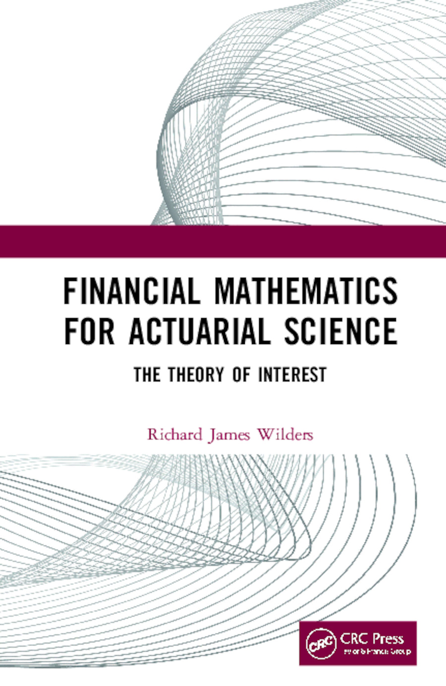 Financial Mathematics For Actuarial Science: The Theory of Interest, 1st Edition (Hardback) book cover