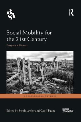 Social Mobility for the 21st Century: Everyone a Winner? book cover