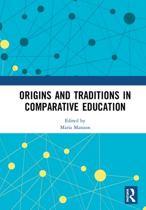 Origins and Traditions in Comparative Education book cover