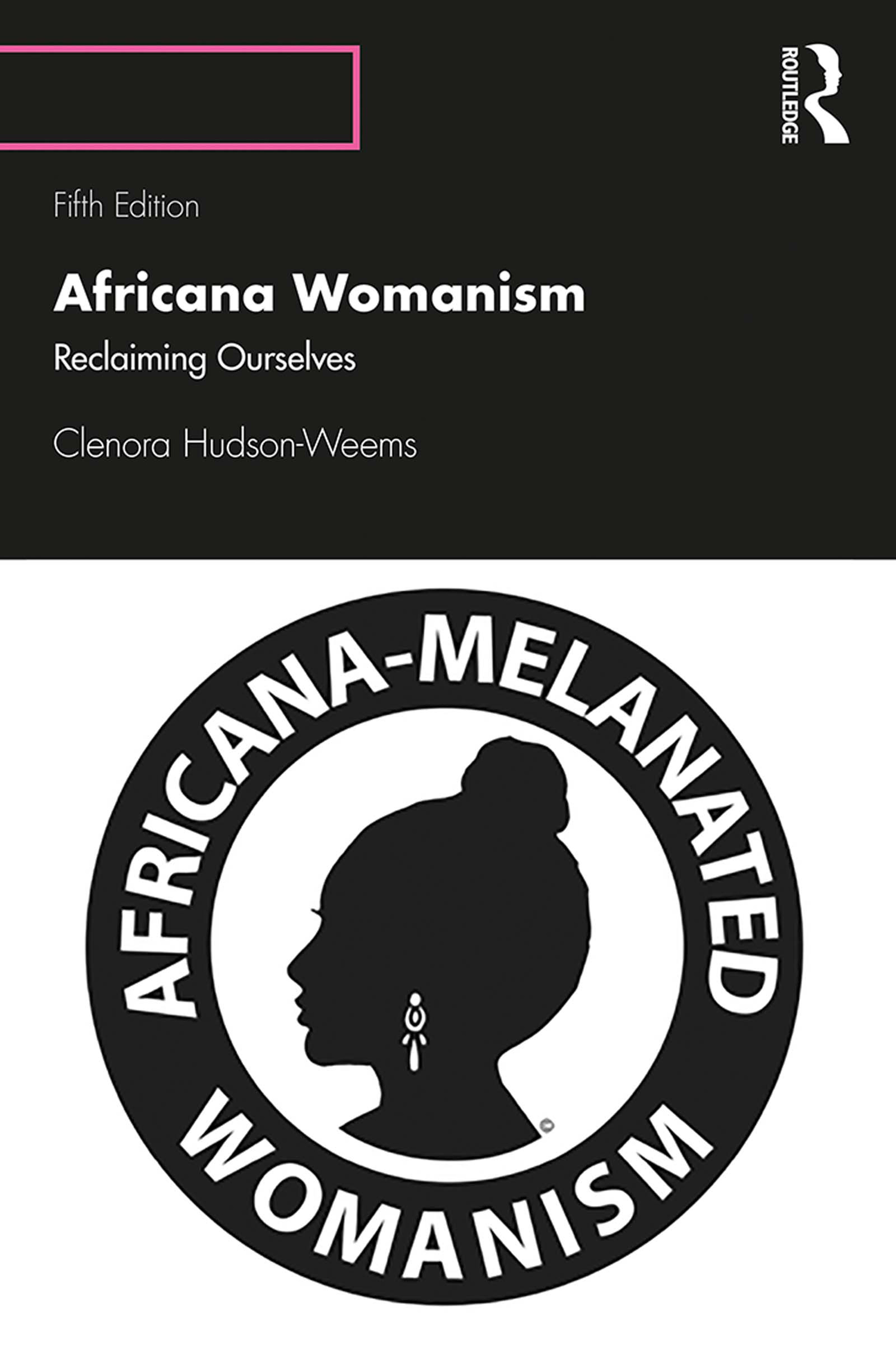 Africana Womanism: Reclaiming Ourselves book cover