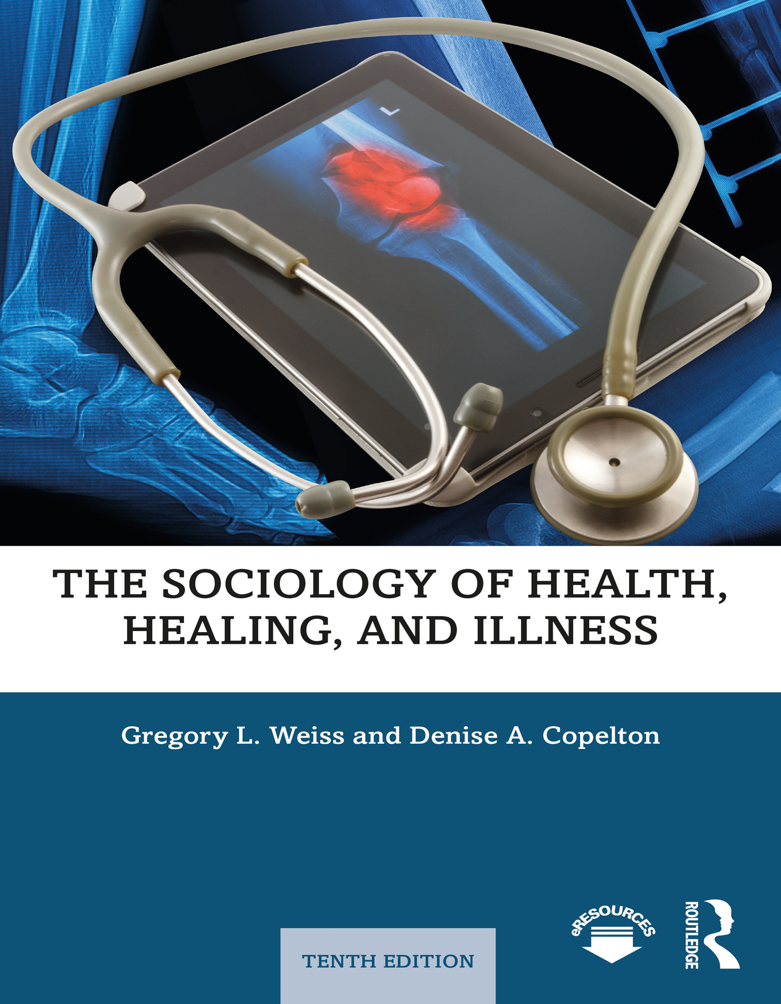 The Sociology of Health, Healing, and Illness book cover