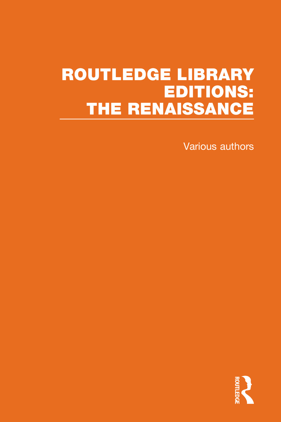 Routledge Library Editions: The Renaissance book cover