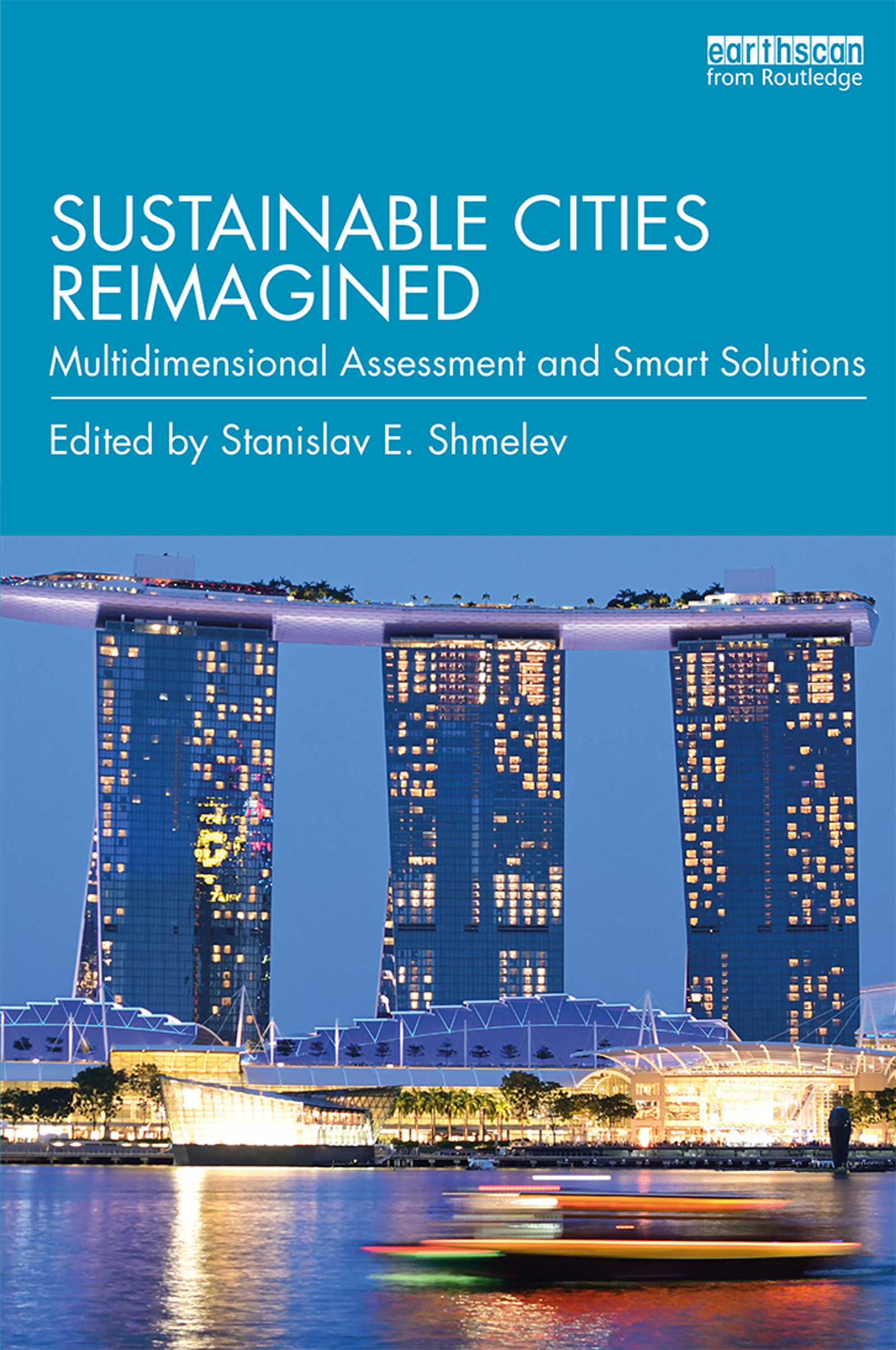 Sustainable Cities Reimagined: Multidimensional Assessment and Smart Solutions book cover