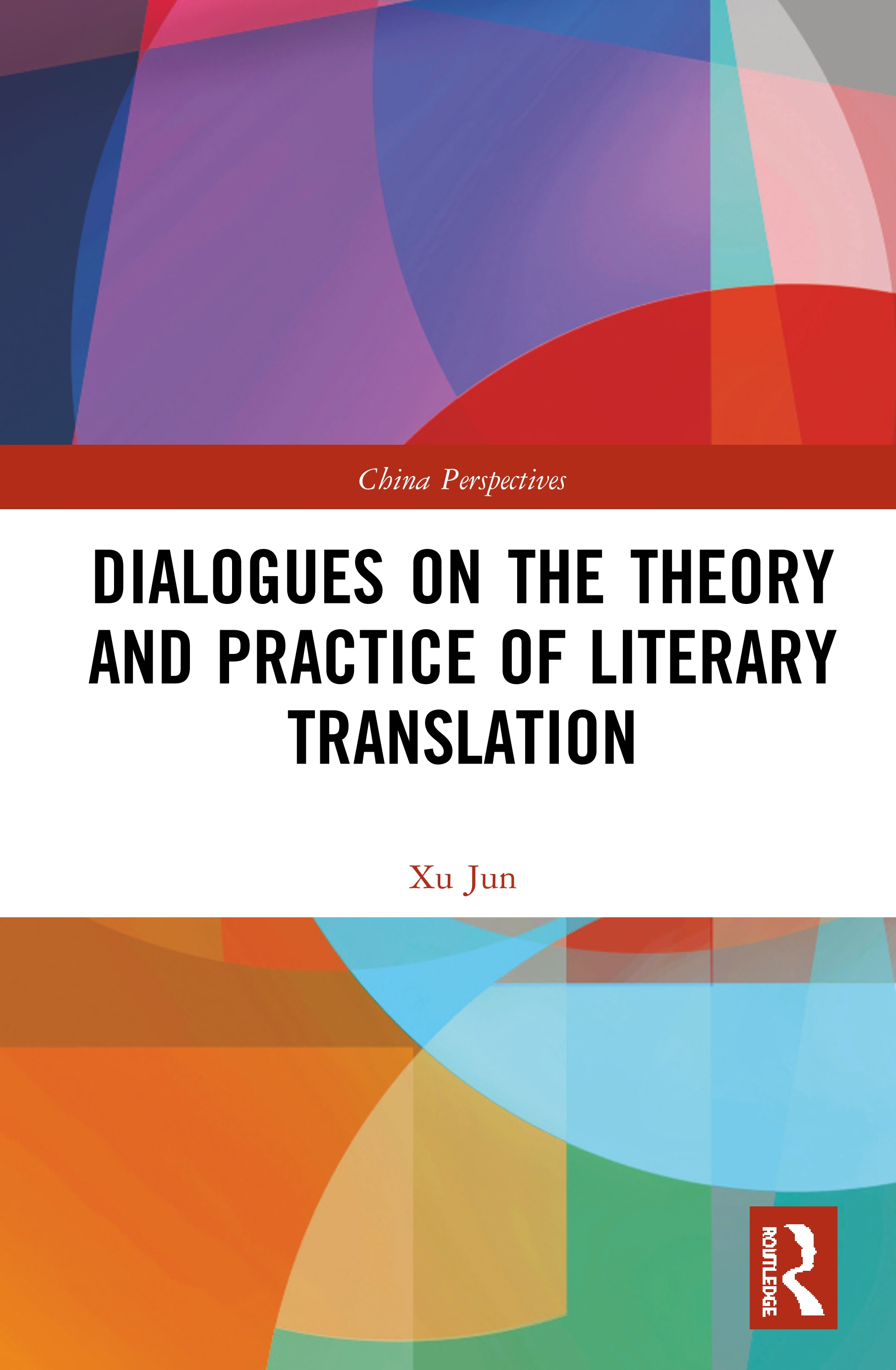 Dialogues on the Theory and Practice of Literary Translation book cover