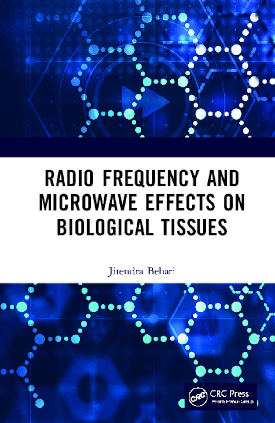 Radio Frequency and Microwave Effects on Biological Tissues book cover