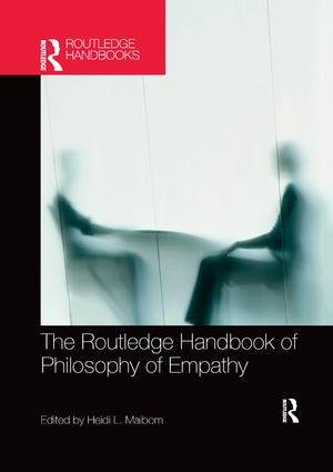 The Routledge Handbook of Philosophy of Empathy book cover