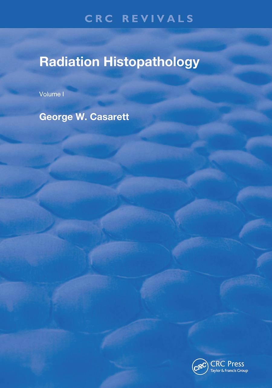 Radiation Histopathology: 1st Edition (Hardback) book cover