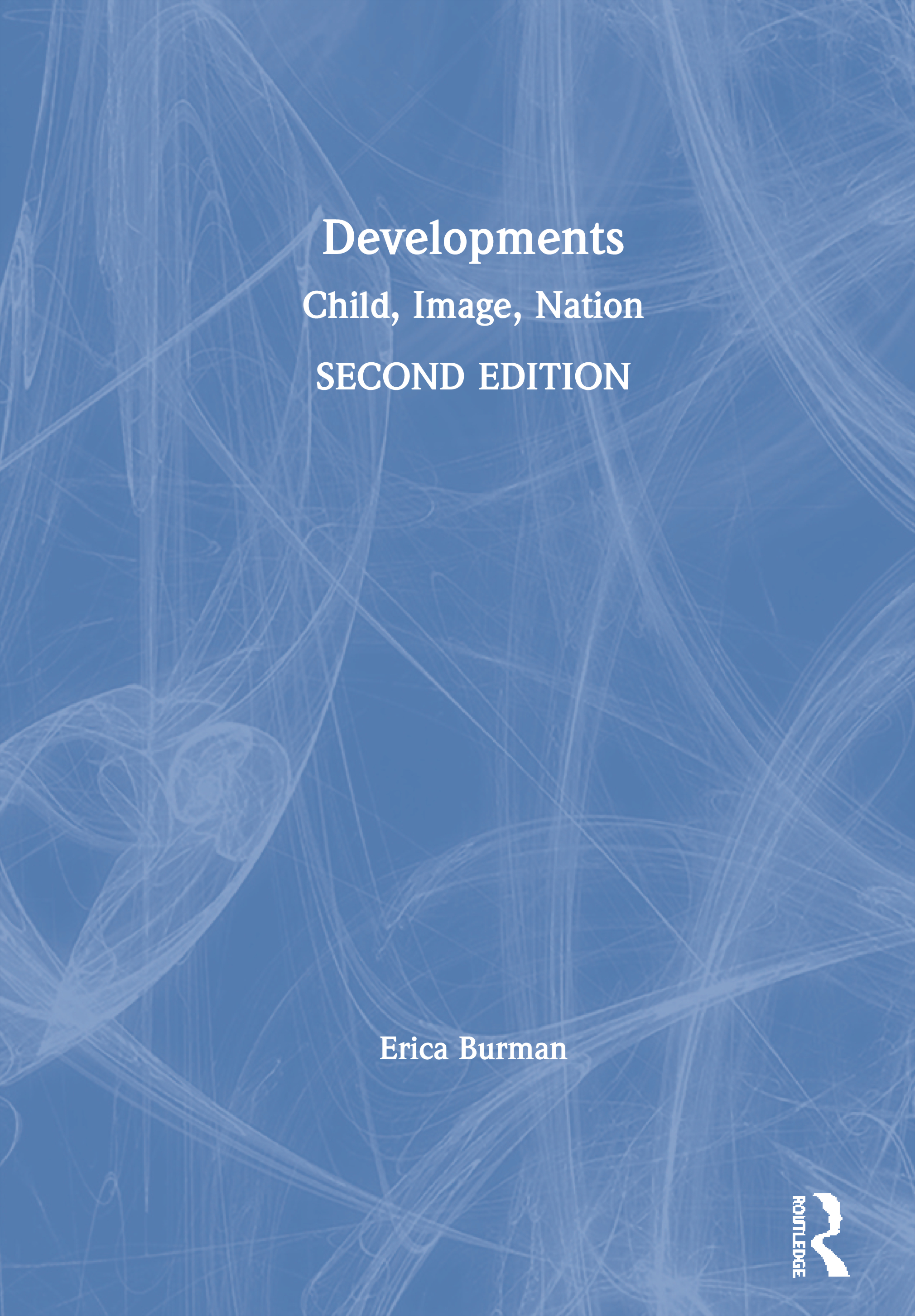 Developments: Child, Image, Nation, 2nd Edition (Paperback) book cover