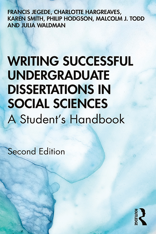 Writing Successful Undergraduate Dissertations in Social Sciences: A Student's Handbook book cover