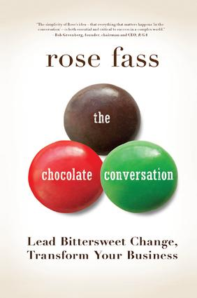 Chocolate Conversation: Lead Bittersweet Change, Transform Your Business, 1st Edition (Paperback) book cover