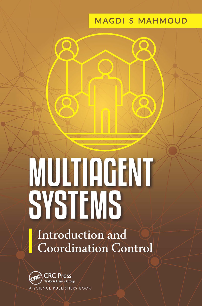 Multiagent Systems: Introduction and Coordination Control, 1st Edition (Hardback) book cover