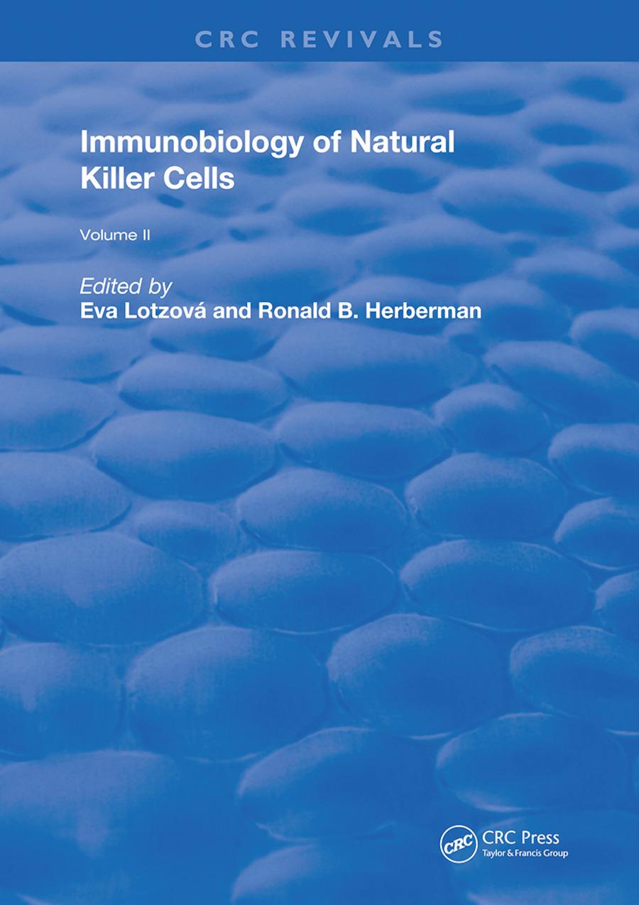 Immunobiology Of Natural Killer Cells: Volume 2, 1st Edition (Hardback) book cover