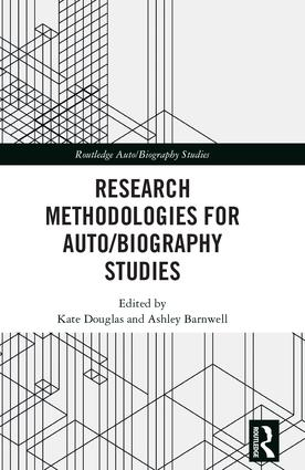 Research Methodologies for Auto/biography Studies: 1st Edition (Hardback) book cover