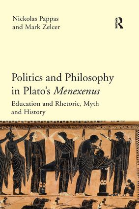Politics and Philosophy in Plato's Menexenus: 1st Edition (e-Book) book cover