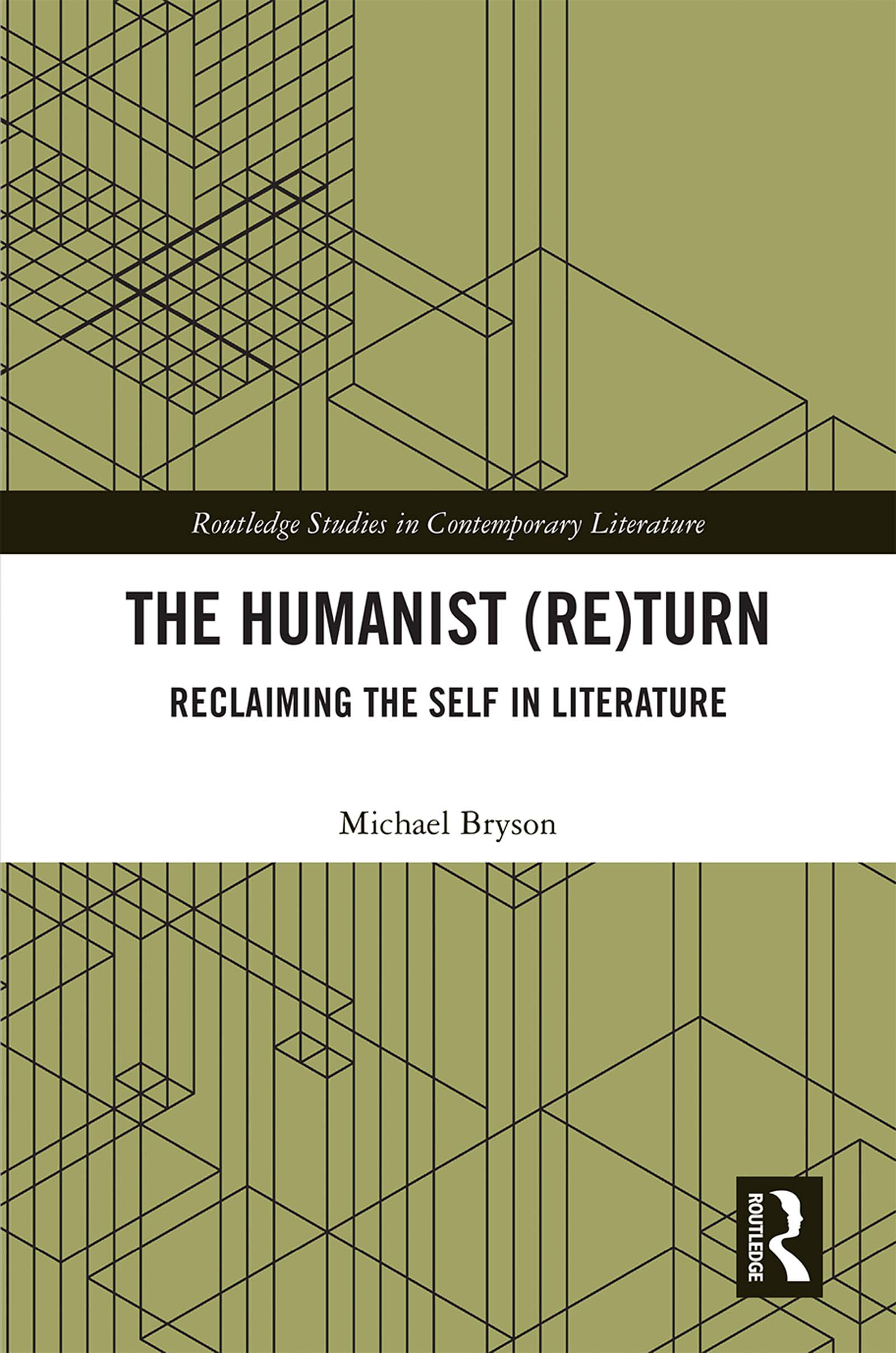 The Humanist (Re)Turn: Reclaiming the Self in Literature book cover