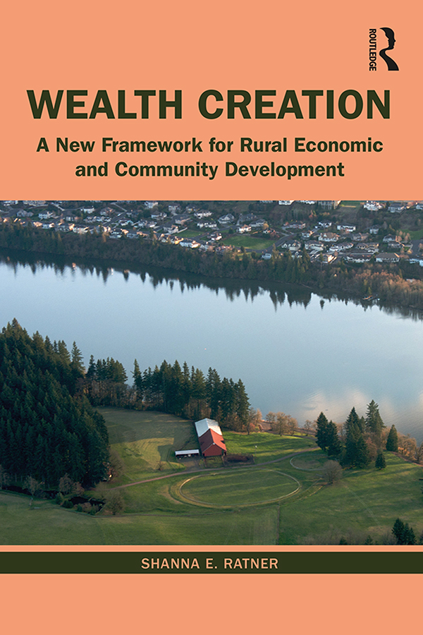 Wealth Creation: A New Framework for Rural Economic and Community Development book cover