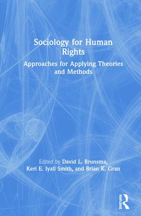 Sociology for Human Rights: Approaches for Applying Theories and Methods book cover