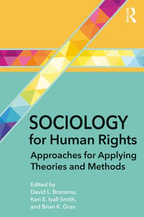 Sociology for Human Rights: Approaches for Applying Theories and Methods, 1st Edition (Paperback) book cover