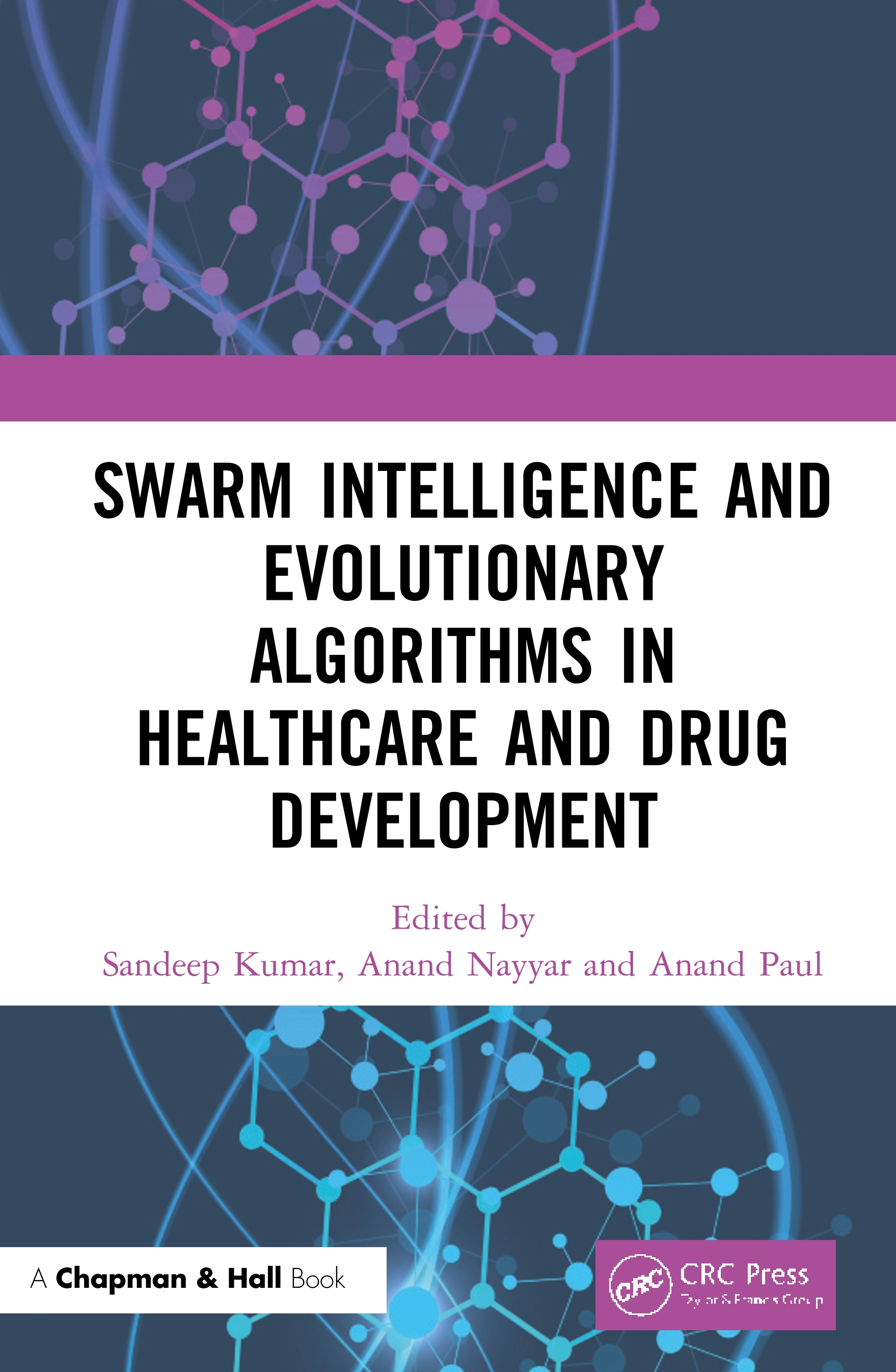Swarm Intelligence and Evolutionary Algorithms in Healthcare and Drug Development book cover