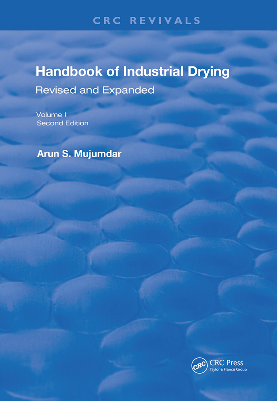 Handbook of Industrial Drying: Second Edition, Revised and Expanded, 1st Edition (Hardback) book cover